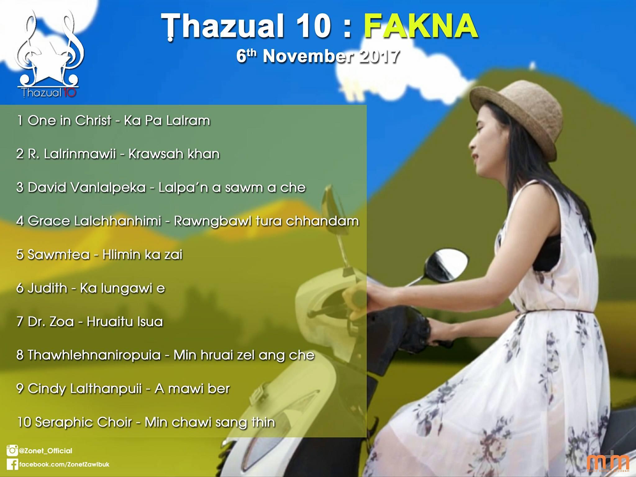 THAZUAL 10 (FAKNA) 6th November 2017: Tun kar chart-ah One In Christ pakhatna an ni